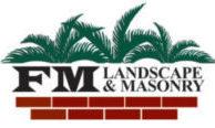 FM Landscape & Masonry